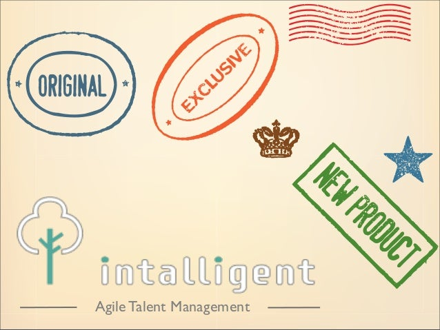 Agile Talent Management Department´s dashboard, unit, brand, office, etc... ...every level of the organization has his own...