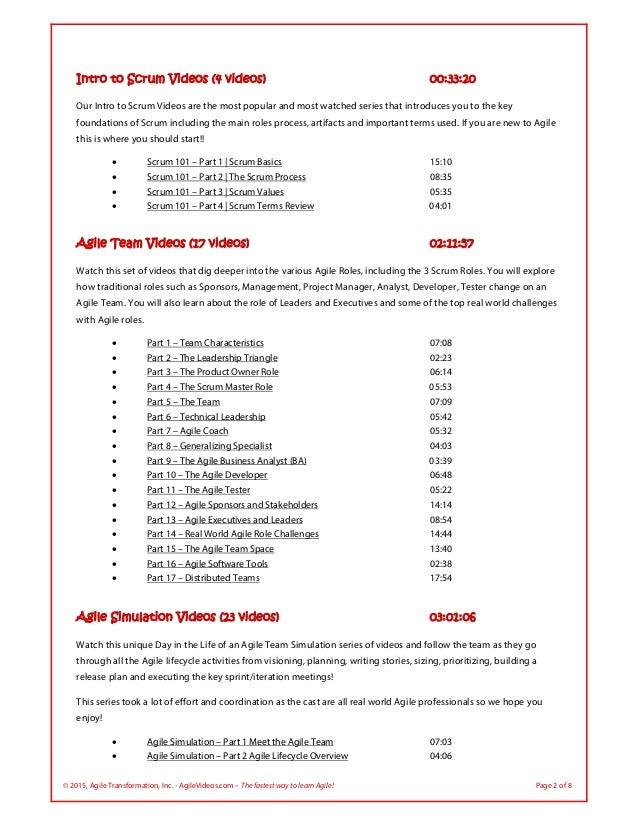 © 2015, Agile Transformation, Inc. - AgileVideos.com – The fastest way to learn Agile! Page 2 of 8 Intro to Scrum Videos (...