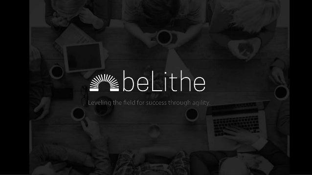 © 2015 beLithe, Inc.