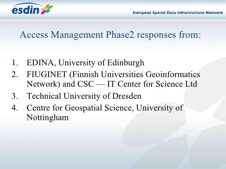 <ul><li>EDINA, University of Edinburgh </li></ul><ul><li>FIUGINET (Finnish Universities Geoinformatics Network) and  CSC —...