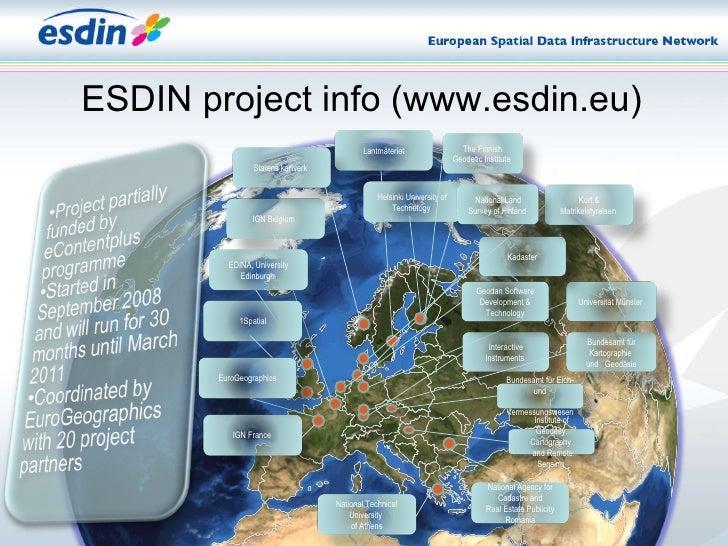 ESDIN project info (www.esdin.eu) Interactive Instruments  Bundesamt für Kartographie  und  Geodäsie  Lantmäteriet Nationa...