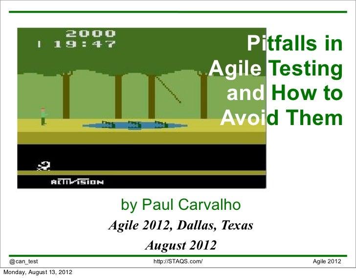 Pitfalls in                                                     Agile Testing                                             ...