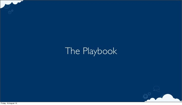 The Playbook Friday, 16 August 13