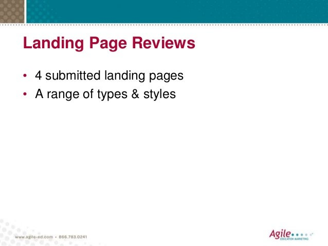 Landing Page Reviews • 4 submitted landing pages • A range of types & styles