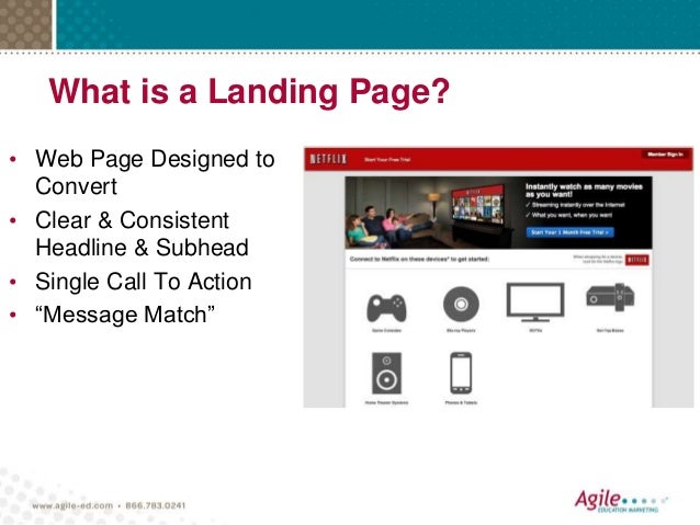 """What is a Landing Page? • Web Page Designed to Convert • Clear & Consistent Headline & Subhead • Single Call To Action • """"..."""