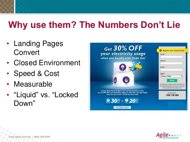 """Why use them? The Numbers Don't Lie • Landing Pages Convert • Closed Environment • Speed & Cost • Measurable • """"Liquid"""" vs..."""