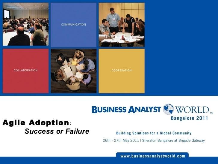 Agile Adoption :  Success or Failure