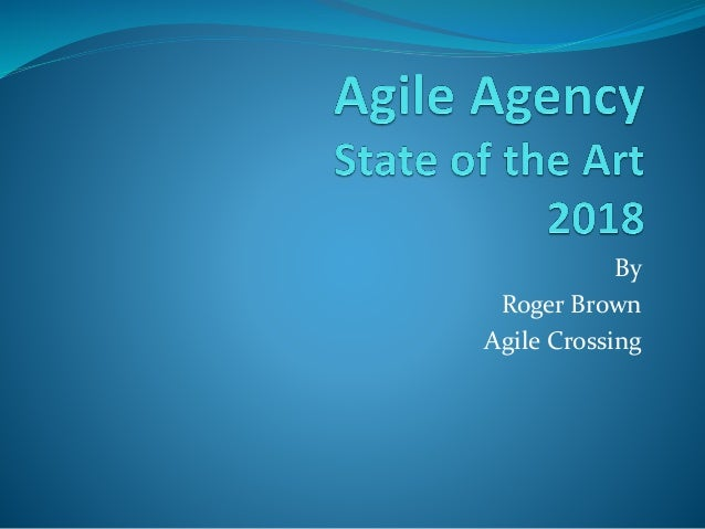 By Roger Brown Agile Crossing