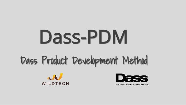 Dass-PDM Dass Product Development Method