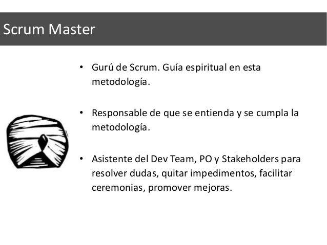 Development Lead • Otro miembro del equipo de desarrollo. • Punto de referencia técnico en su disciplina. • Guía para el r...