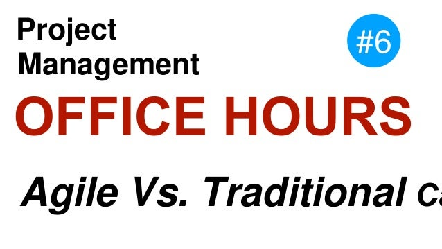 Agile Vs. Traditional Ca Project Management #6