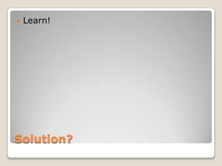    Learn!Solution?