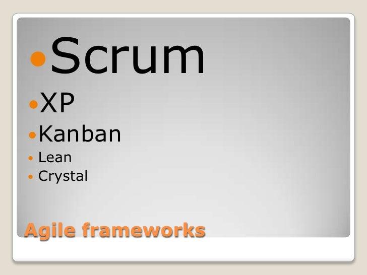 ScrumXP Kanban Lean CrystalAgile frameworks