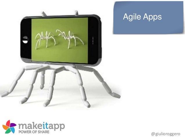 Agile Apps  @giulioroggero