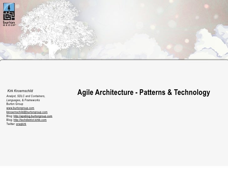 Kirk Knoernschild Analyst, SDLC and Containers,                                        Agile Architecture - Patterns & Tec...