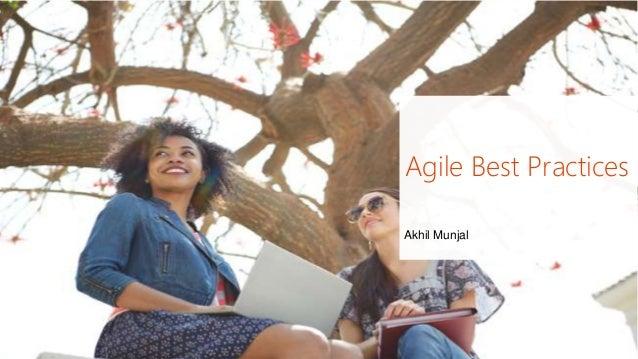 Agile Best Practices Akhil Munjal