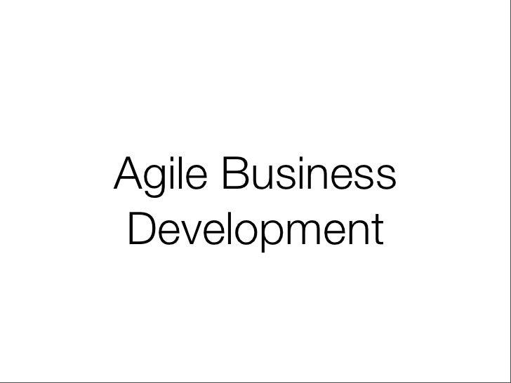 Agile BusinessDevelopment