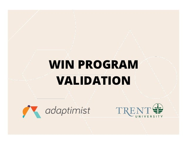WIN PROGRAM VALIDATION