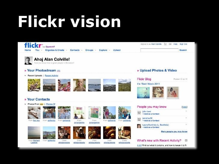 Start with a storyYoure on holiday in Cuba, taking lots of photos. At your hotel, you logonto Flickr, and quickly upload p...