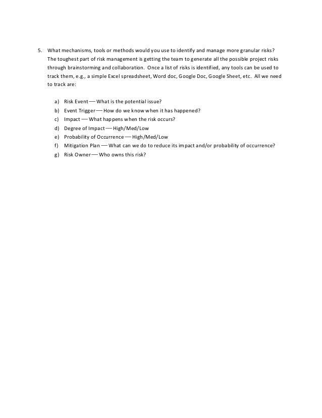 5. Whatmechanisms,toolsormethodswouldyouusetoidentifyandmanagemoregranularrisks? Thetoughestpartofrisk...