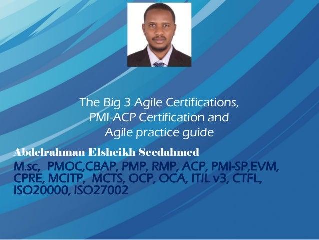 Agile certificates, PMI -ACP and Agile practice guide