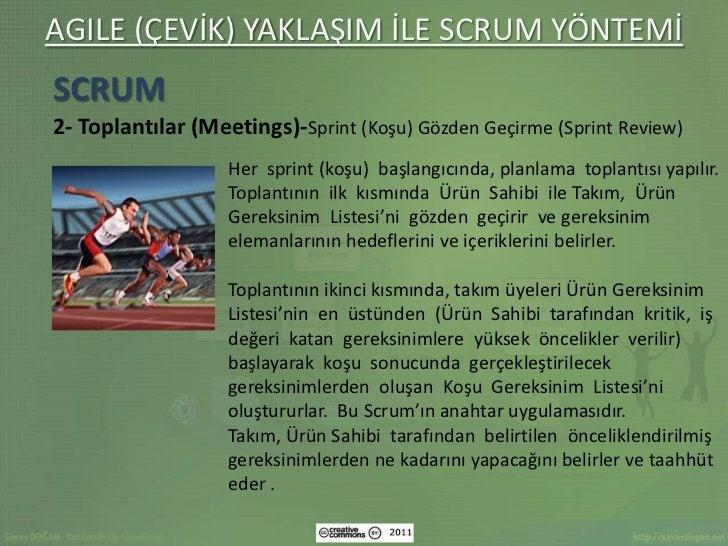 AGILE (ÇEVİK) YAKLAŞIM İLE SCRUM YÖNTEMİSCRUM2- Toplantılar (Meetings)-Sprint (Koşu) Gözden Geçirme (Sprint Review)       ...