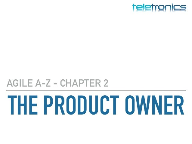 THE PRODUCT OWNER AGILE A-Z - CHAPTER 2