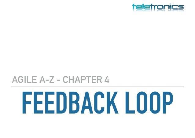 FEEDBACK LOOP AGILE A-Z - CHAPTER 4