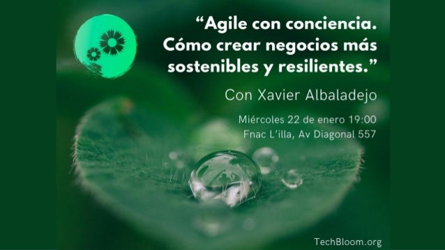 Pág. 1Agile con consciencia – Cómo crear negocios más sostenibles y resilientes
