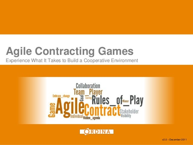 Agile Contracting GamesExperience What It Takes to Build a Cooperative Environment                                        ...