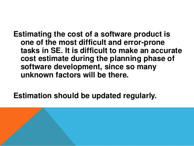 Estimating the cost of a software product is one of the most difficult and error-prone tasks in SE. It is difficult to mak...