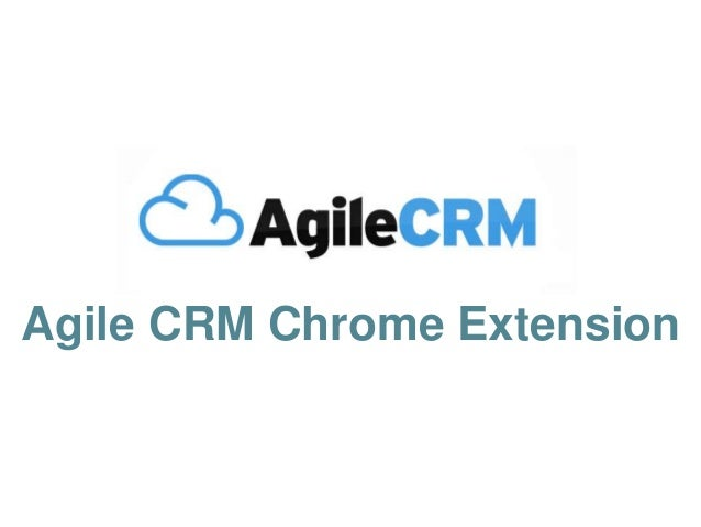 Agile CRM Chrome Extension