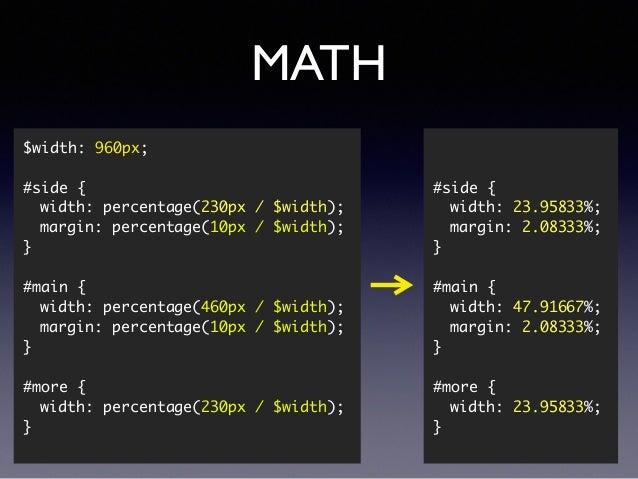 MATH ! ! #side { width: 23.95833%; margin: 2.08333%; } ! #main { width: 47.91667%; margin: 2.08333%; } ! #more { ...