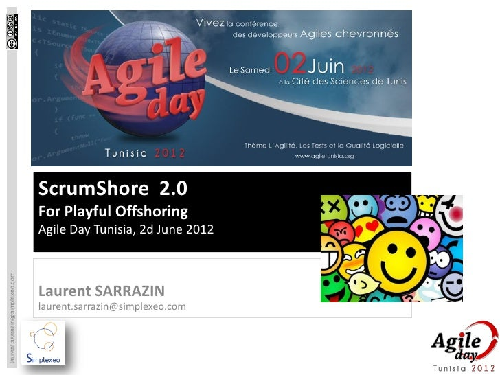ScrumShore 2.0                                 For Playful Offshoring                                 Agile Day Tunisia, 2...