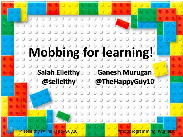 @selleithy @TheHappyGuy10 #mobprogramming #AgileDC Mobbing for learning! Salah Elleithy @selleithy Ganesh Murugan @TheHapp...