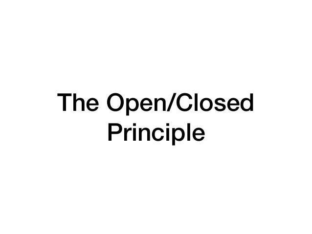 The Open/Closed Principle