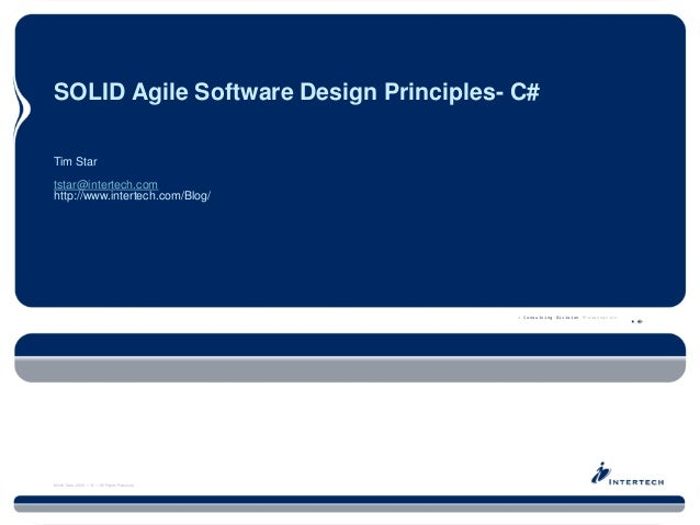 Oxygen Blast Series Slide 1 @IntertechInc #oxygenblast SOLID Agile Software Design Principles- C# A Consulting Division Pr...