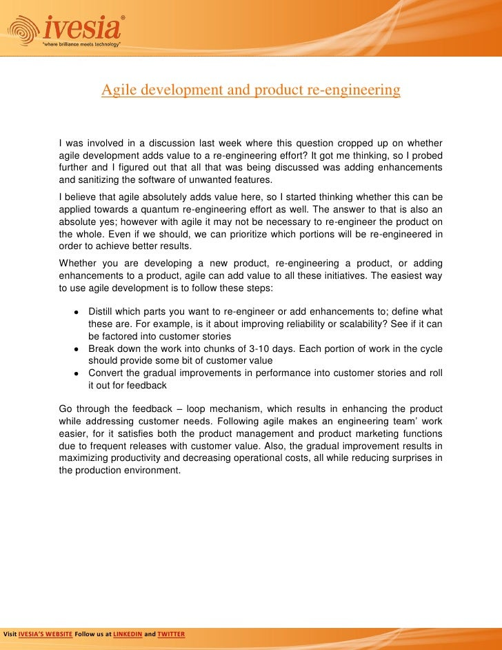 Agile development and product re-engineering                 I was involved in a discussion last week where this question ...