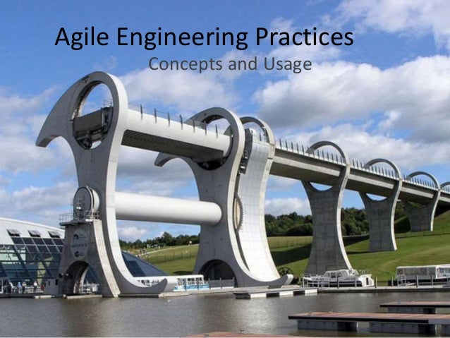 Agile Engineering Practices  Concepts and Usage