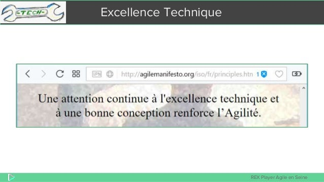 REX Player Agile en Seine Excellence Technique