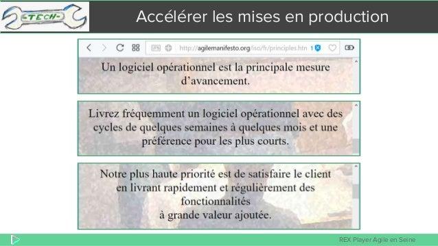 REX Player Agile en Seine Accélérer les mises en production
