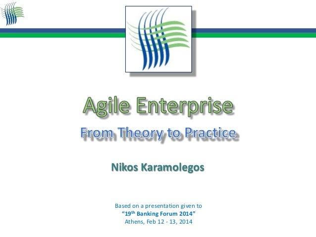 "Based on a presentation given to ""19th Banking Forum 2014"" Athens, Feb 12 - 13, 2014 Nikos Karamolegos"