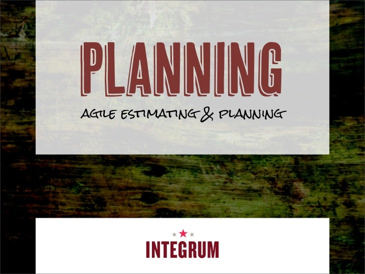 Planningagile estimating & planning