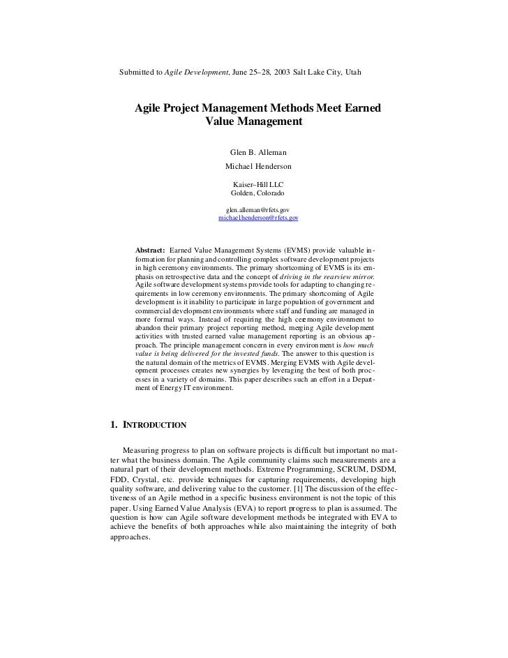 Submitted to Agile Development, June 25–28, 2003 Salt Lake City, Utah       Agile Project Management Methods Meet Earned  ...