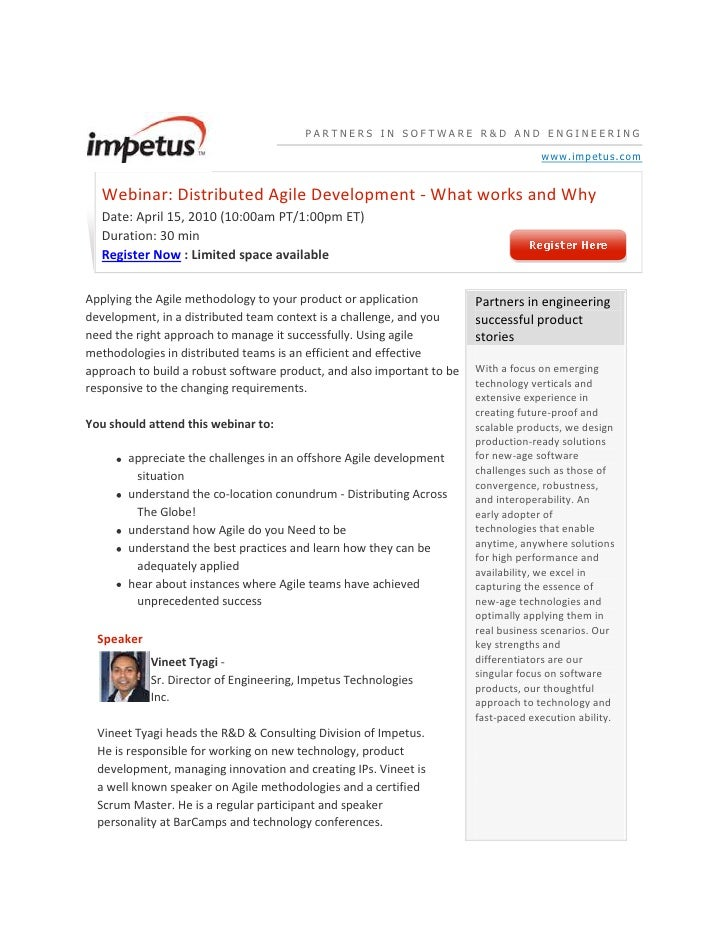 PARTNERS IN SOFTWARE R&D AND ENGINEERINGwww.impetus.comWebinar: Distributed Agile Development - What works and WhyDate: ...