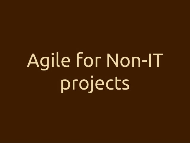 Agile for Non-IT projects