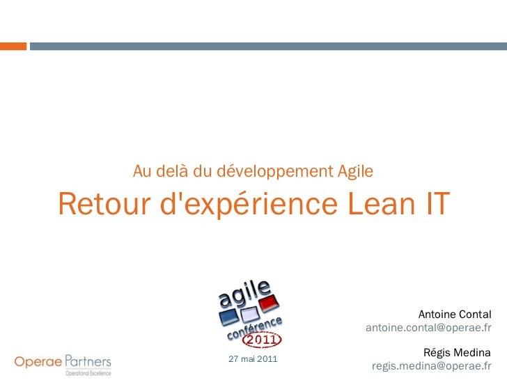 Au delà du développement AgileRetour dexpérience Lean IT                                           Antoine Contal         ...
