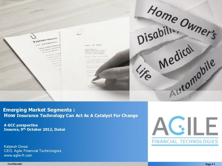 Emerging Market Segments :How Insurance Technology Can Act As A Catalyst For ChangeA GCC perspectiveInsurex, 9th October 2...