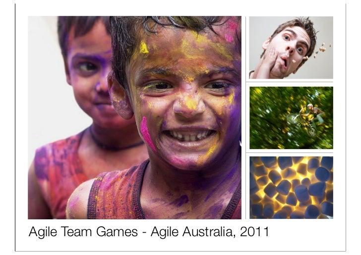 Agile Team Games - Agile Australia, 2011