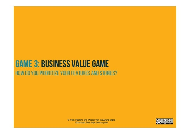 Business Value GAME – HOW does it look 90 min 6 - 14